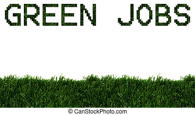 Green Jobs - The word jobs spelled in green grass isolated...