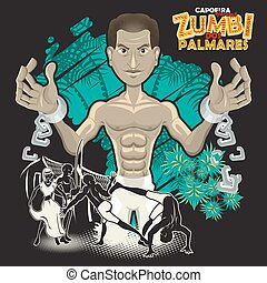 Capoeira Heroes Zumbi Dos Palmares - A Hero Is Born During...