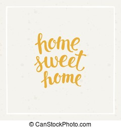 Home sweet home - vector hand-drawn illustration for print...