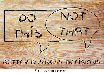 do this, not that: better business decisions