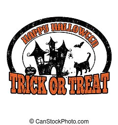 Trick or treat stamp - Trick or treat grunge rubber stamp on...