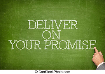Deliver on your promise text on blackboard with businessman...