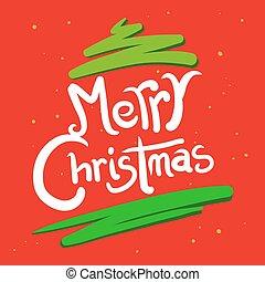 Christmas Greetings in Hand Writing - Hand writing Christmas...