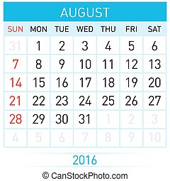 Calendar Month - August Twenty-Sixteen Calendar Month...