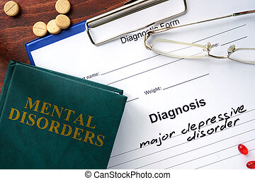 Major depressive disorder concept. Diagnostic form and book...