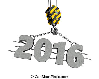 2016 year - 3d illustration of crane hook and 2016 year sign