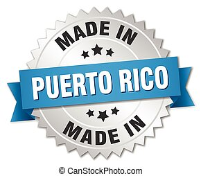 made in Puerto Rico silver badge with blue ribbon
