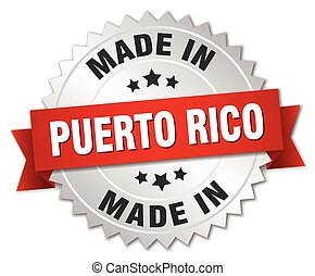 made in Puerto Rico silver badge with red ribbon