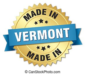 made in Vermont gold badge with blue ribbon