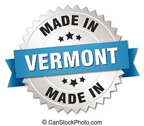 made in Vermont silver badge with blue ribbon