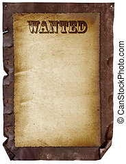 Wanted Sign - Wanted sign on old paper, over rusted twisted...