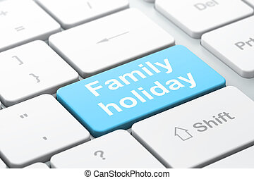 Vacation concept: Family Holiday on computer keyboard...