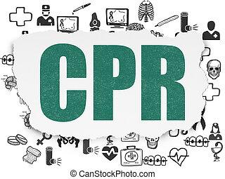 Medicine concept: CPR on Torn Paper background - Medicine...