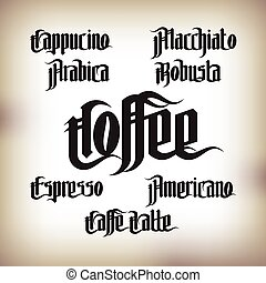Coffee Labels Set Modern Gothic Style Font Kinds of coffee...