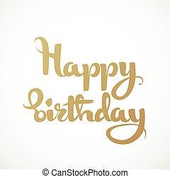 inscripción,  calligraphic, cumpleaños, Plano de fondo, blanco, feliz