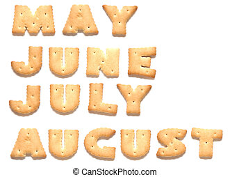 Months of year May, June, July, August are made of cookies