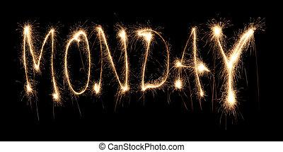 Dia, semana, segunda-feira, aquilo, escrito, sparkler