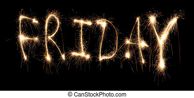 Day of week Friday it is written sparkler