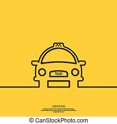 Taxi sign. The machine cab for quick transport of...