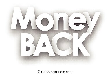 Money back sign in black and white.  illustration.