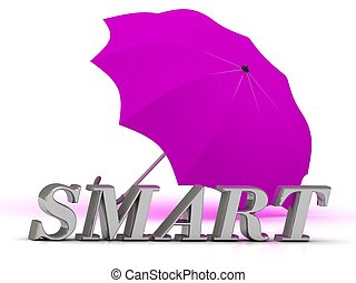 SMART- inscription of silver letters and umbrella on white...