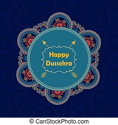 Happy DussehraPaisley circle frame,holiday background -...