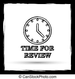 Time for review icon Internet button on white background...