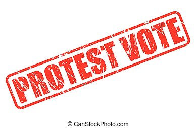PROTEST VOTE red stamp text on white
