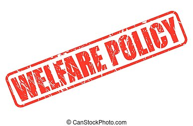 WELFARE POLICY red stamp text on white