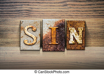 Sin Concept Letterpress Theme - The word SIN written in...