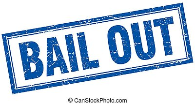 bail out blue square grunge stamp on white