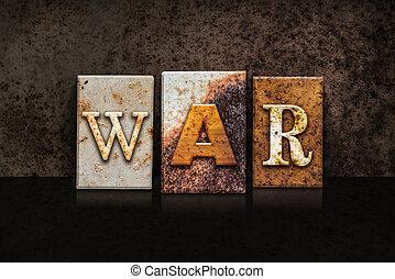 War Letterpress Concept on Dark Background - The word WAR...
