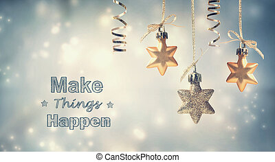 Make Things Happen this holiday season with star ornaments