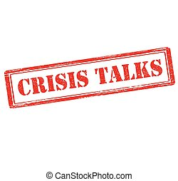 Crisis talks - Rubber stamp with text crisis talks inside,...