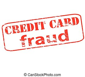 Credit card fraud - Rubber stamp with text credit card fraud...