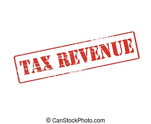Tax revenue - Rubber stamp with text tax revenue inside,...