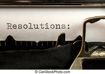 Resolutions text written by old typewriter - Macro of...