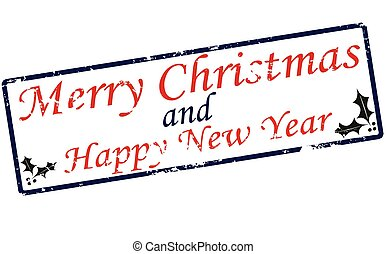 Merry Christmas and Happy New Year - Rubber stamp with text...