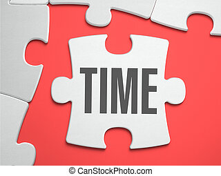 Time - Puzzle on the Place of Missing Pieces - Time - Text...