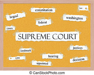 Supreme Court Corkboard Word Concept with great terms such...
