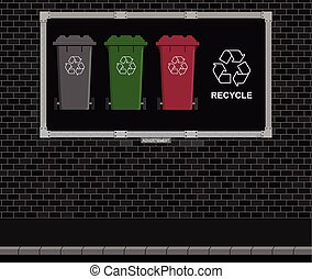 Recycling Advertising board - Advertising board on brick...