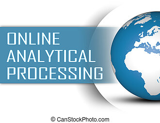 Online Analytical Processing concept with globe on white...