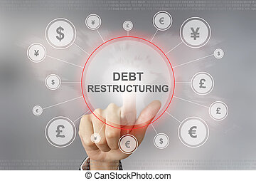 business hand pushing debt restructuring button - hand...