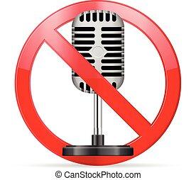 prohibition microphone - Prohibition microphone symbol on a...