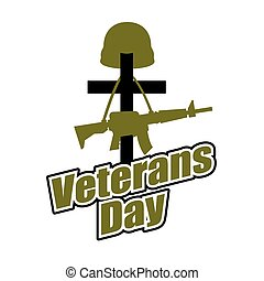 Cross and military helmet with gun. Veterans Day. Logo for...