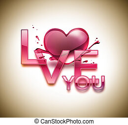 Love You - love you - romantic background with heart