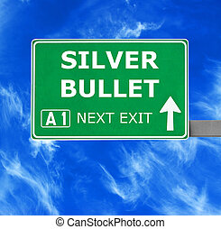 SILVER BULLET road sign against clear blue sky
