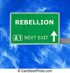 REBELLION road sign against clear blue sky