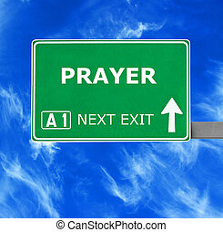 PRAYER road sign against clear blue sky