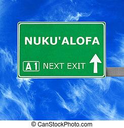 NUKU'ALOFA road sign against clear blue sky
